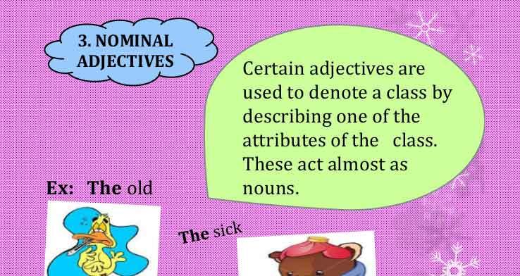 Nominal Adjectives